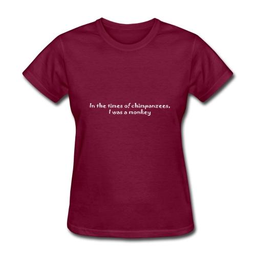 Times of chimpanzees - Women's T-Shirt