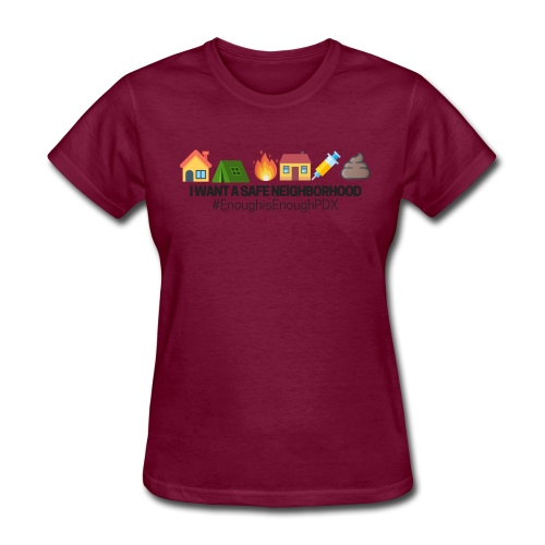 Enough is Enough PDX: Safe Neighborhood Design - Women's T-Shirt