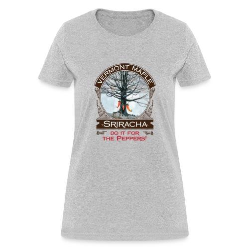Vermont Maple Sriracha - Women's T-Shirt