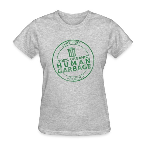 100% Human Garbage - Women's T-Shirt