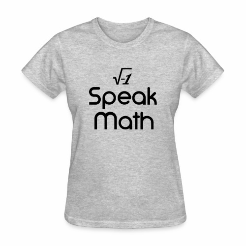 i Speak Math - Women's T-Shirt