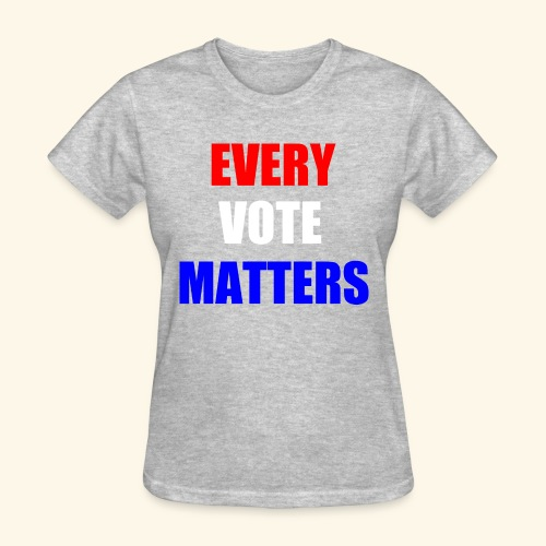 every vote matters - Women's T-Shirt