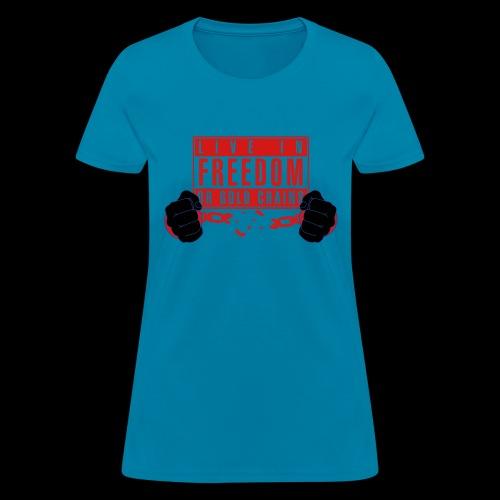 Live Free - Women's T-Shirt