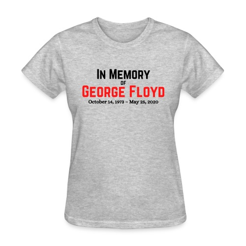 In Memory of George Floyd (black & red version) - Women's T-Shirt