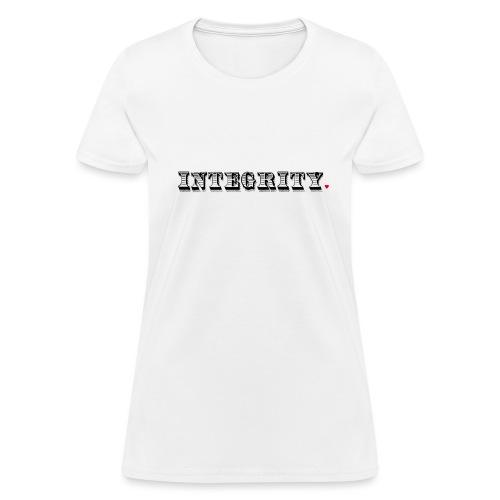 Integrity Life Hack - Women's T-Shirt