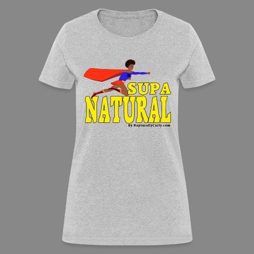 Supa Natural - Women's T-Shirt