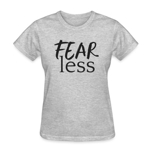 FEARless for BossLady - Women's T-Shirt