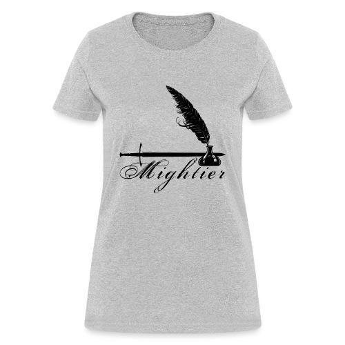 mightier - Women's T-Shirt