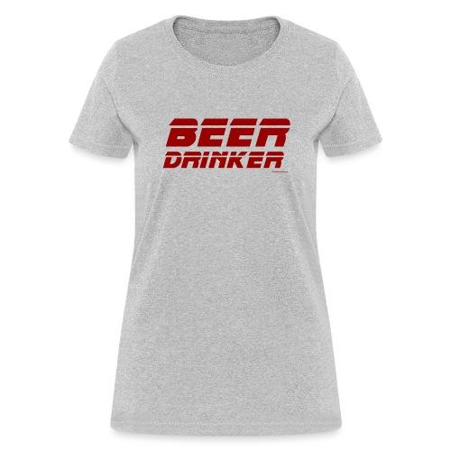 Beer Drinker - Women's T-Shirt
