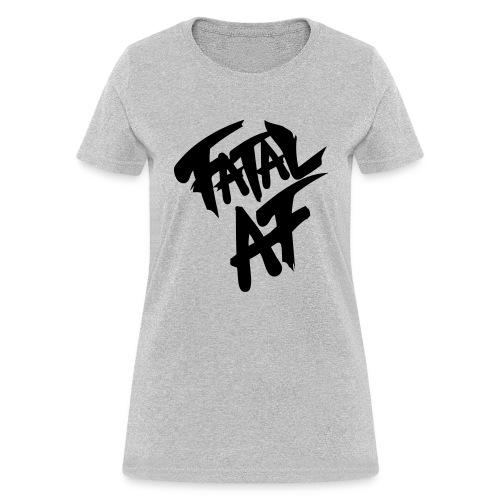 fatalaf - Women's T-Shirt
