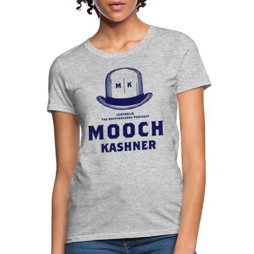 Mooch Kashner - Women's T-Shirt