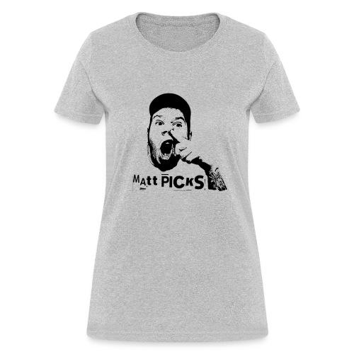 Matt Picks Shirt - Women's T-Shirt