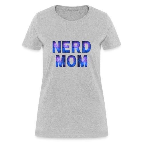 Nerd Mom Galaxy Font - Women's T-Shirt
