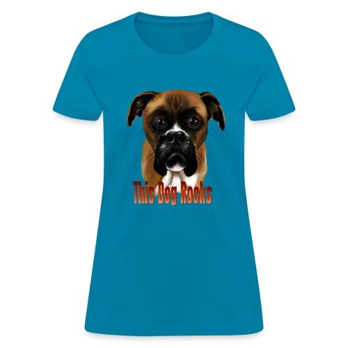 This Dog Rocks - Women's T-Shirt