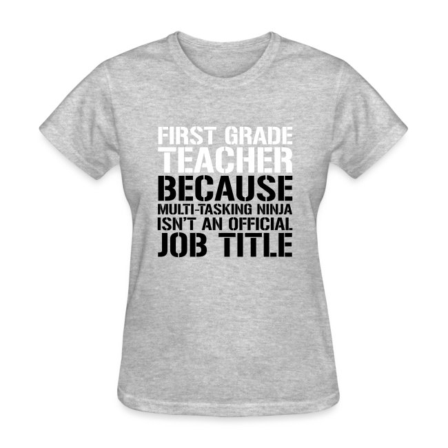 First Grade Ninja Teacher Funny Teacher T-Shirt