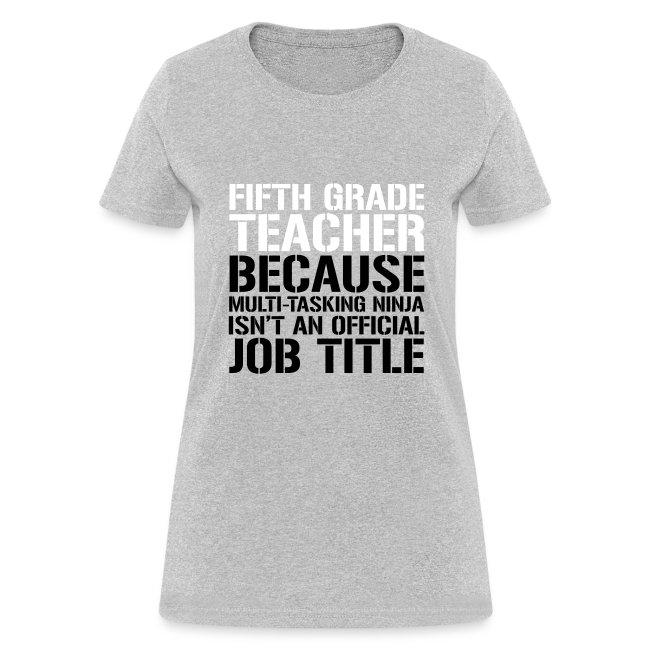 Fifth Grade Ninja Teacher Funny Teacher T-shirts
