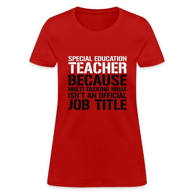 Special Education Teacher Ninja Funny Teacher Tee