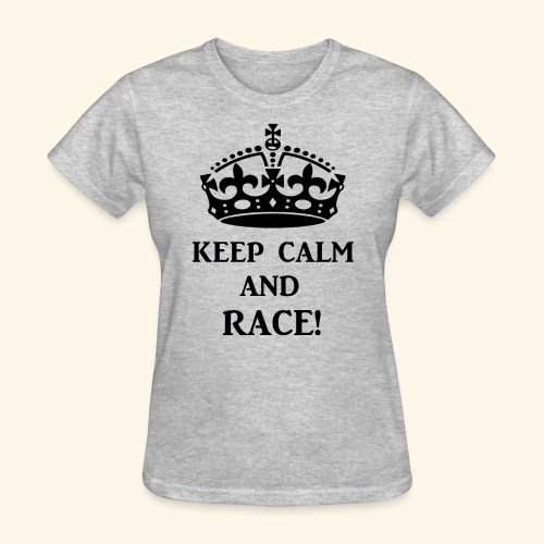 keepcalmraceblk - Women's T-Shirt