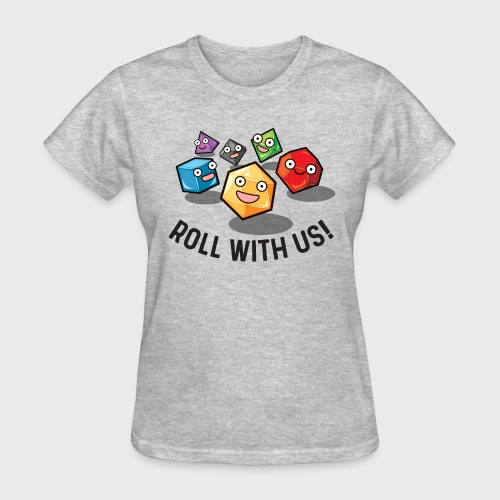 roll with us fantasy dice gamer gift - Women's T-Shirt