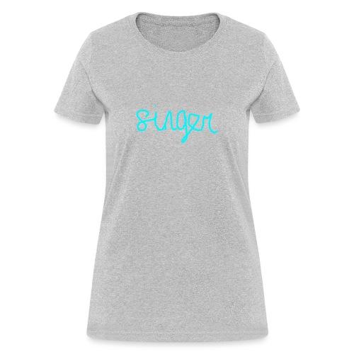 SINGER - Women's T-Shirt