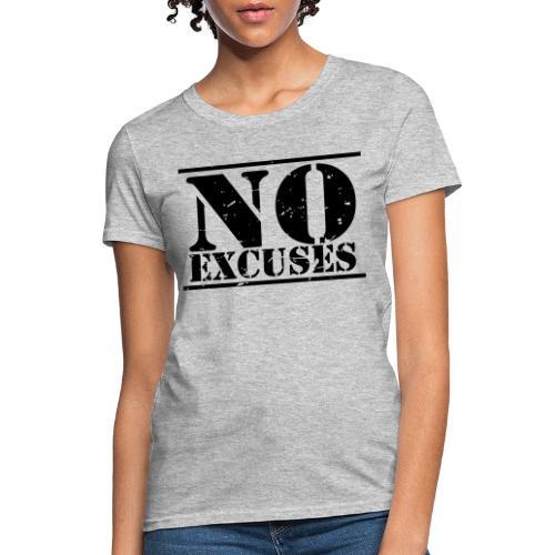 No Excuses training - Women's T-Shirt