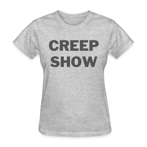 CREEP SHOW - Women's T-Shirt