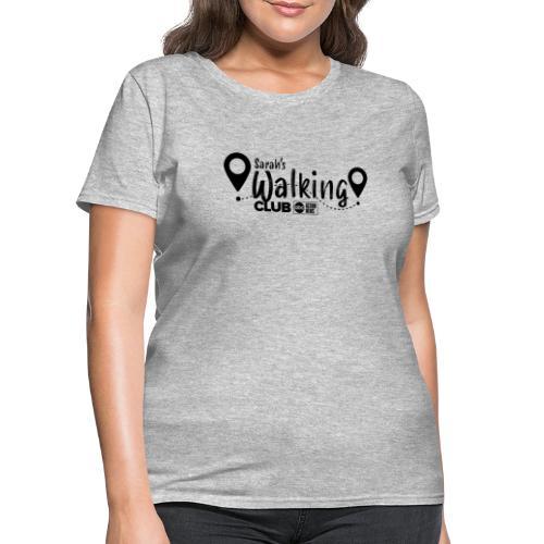 Sarah's Walking Club - Women's T-Shirt