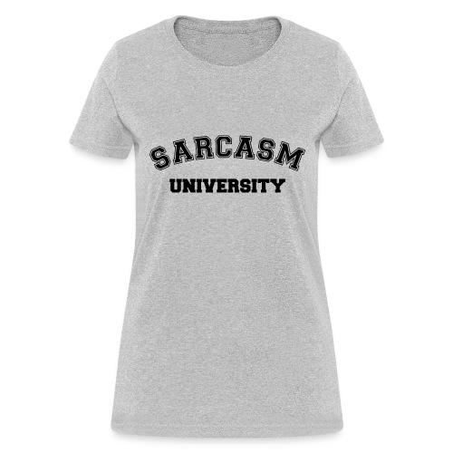 Sarcasm University - Women's T-Shirt