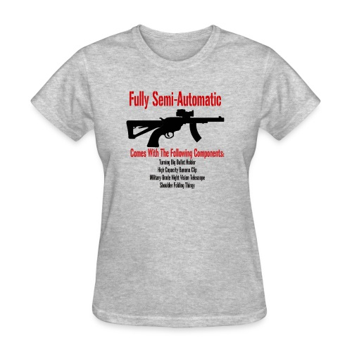 Fully Semi-Automatic - Women's T-Shirt