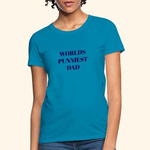 Worlds Punniest Dad - Women's T-Shirt