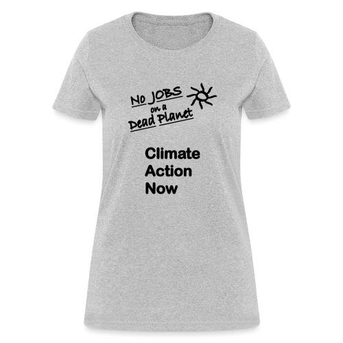 t shirts No Jobs black copy - Women's T-Shirt