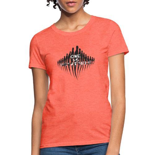 one as individuals - Women's T-Shirt