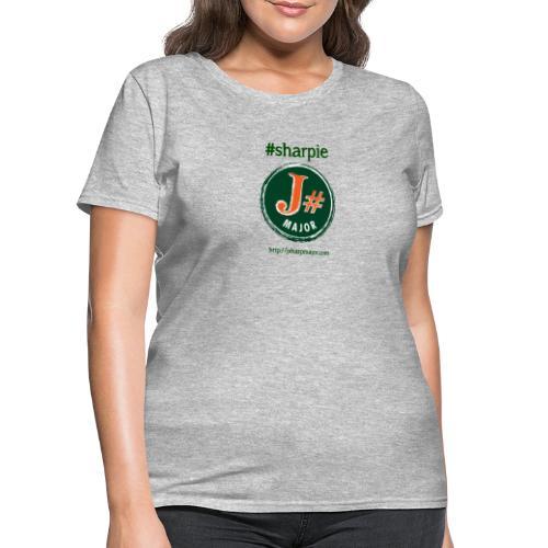 J#Major #sharpie - Women's T-Shirt