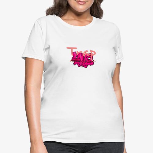 Trap Love - Women's T-Shirt