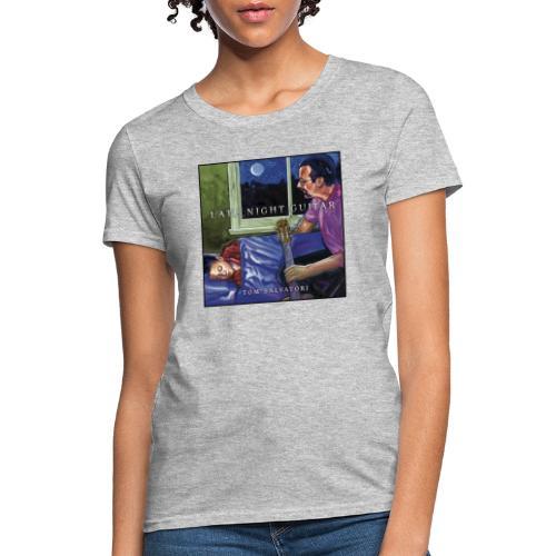 Cover Late Night Guitar - Women's T-Shirt