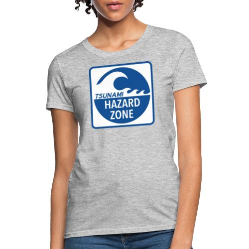 Tsunami Hazard Zone - Women's T-Shirt