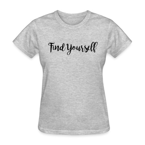 Find Yourself - Women's T-Shirt