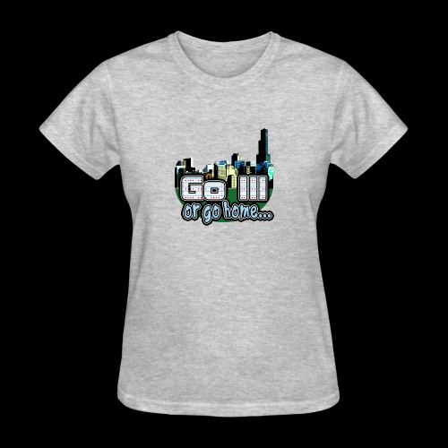 Go Ill or Go Home - Women's T-Shirt