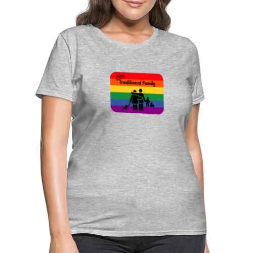 Non Traditional Family - Women's T-Shirt