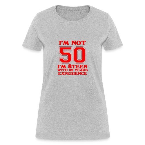 8teen red not 50 - Women's T-Shirt