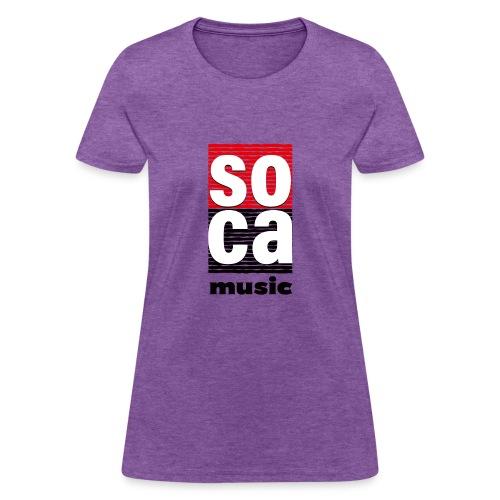 Soca music - Women's T-Shirt