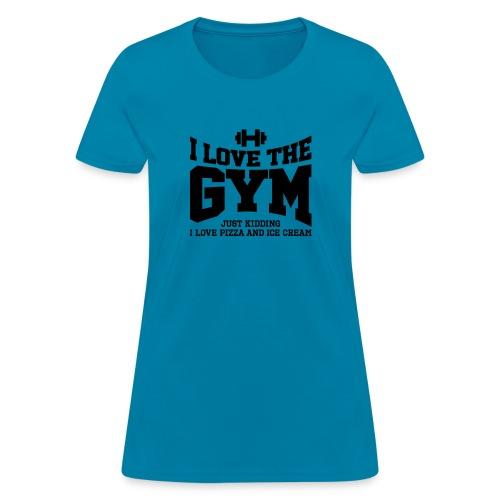 I love the gym - Women's T-Shirt