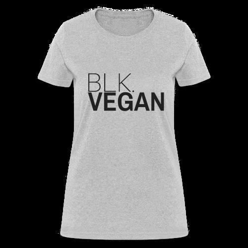 Blk. Vegan - Women's T-Shirt
