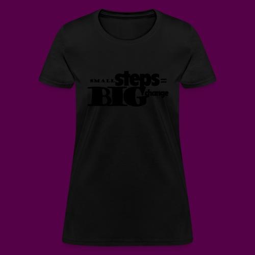 small steps black - Women's T-Shirt