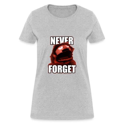 Never Forget - Women's T-Shirt