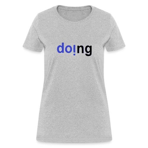 doi.ng - Women's T-Shirt