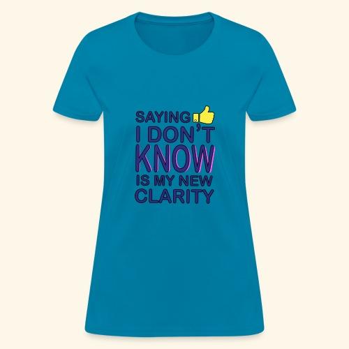 new clarity - Women's T-Shirt
