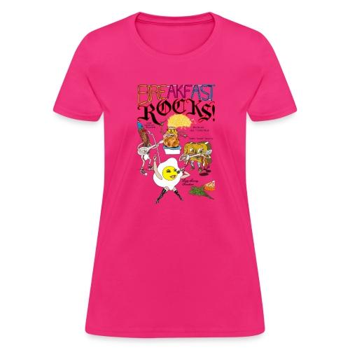 Breakfast Rocks! - Women's T-Shirt