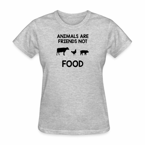 Animals Are Friends Not Food - Women's T-Shirt