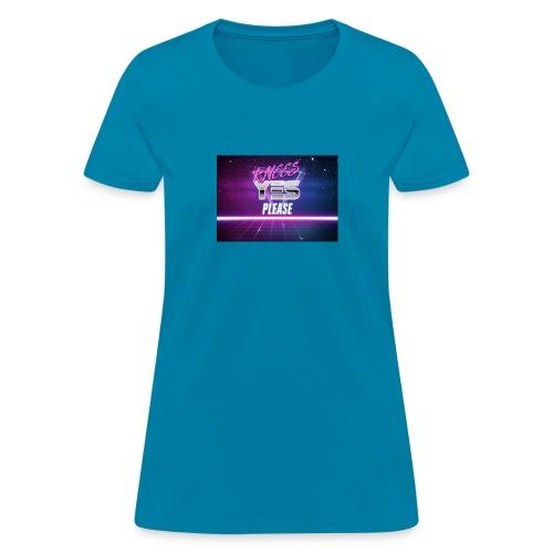 YESH Pweash - Women's T-Shirt